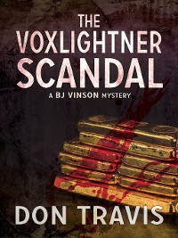 Cover The Voxlightner Scandal