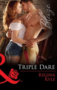 Cover Triple Dare (Mills & Boon Blaze) (The Art of Seduction, Book 3)