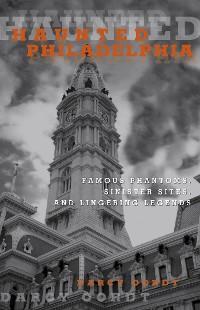 Cover Haunted Philadelphia
