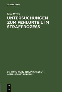 Cover Untersuchungen zum Fehlurteil im Strafprozeß