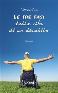 Cover Le tre fasi della vita di un disabile