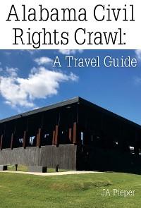 Cover Alabama Civil Rights Crawl