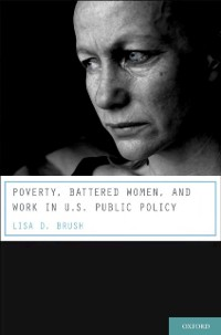 Cover Poverty, Battered Women, and Work in U.S. Public Policy