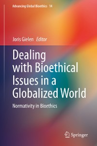 Cover Dealing with Bioethical Issues in a Globalized World
