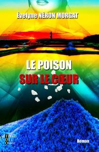 Cover Le poison sur le cœur