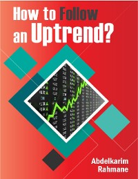 Cover How to Follow an Uptrend