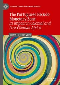 Cover The Portuguese Escudo Monetary Zone