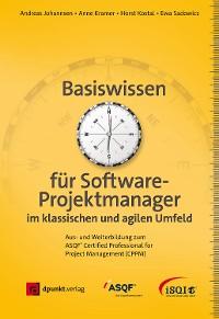 Cover Basiswissen für Softwareprojektmanager im klassischen und agilen Umfeld