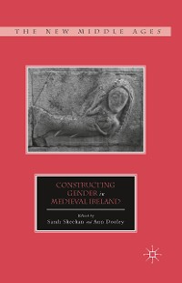 Cover Constructing Gender in Medieval Ireland