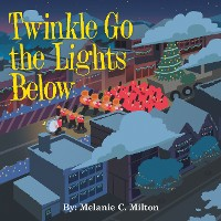 Cover Twinkle Go the Lights Below