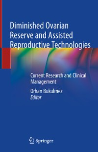 Cover Diminished Ovarian Reserve and Assisted Reproductive Technologies