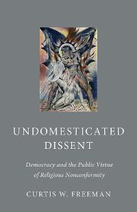 Cover Undomesticated Dissent