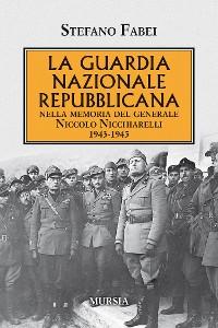 Cover La Guardia Nazionale Repubblicana