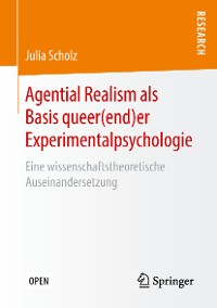 Cover Agential Realism als Basis queer(end)er Experimentalpsychologie