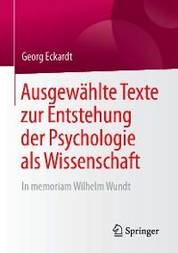 Cover Ausgewählte Texte zur Entstehung der Psychologie als Wissenschaft