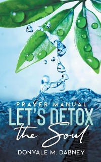 Cover Let's Detox The Soul