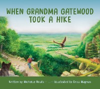 Cover When Grandma Gatewood Took a Hike
