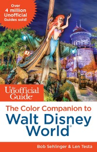 Cover The Unofficial Guide: The Color Companion to Walt Disney World