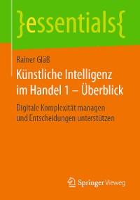Cover Künstliche Intelligenz im Handel 1 – Überblick