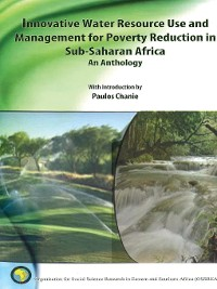 Cover Innovative Water Resource Use and Management for Poverty Reduction in Sub-Saharan Africa: An Anthology