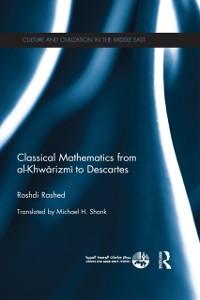 Cover Classical Mathematics from Al-Khwarizmi to Descartes