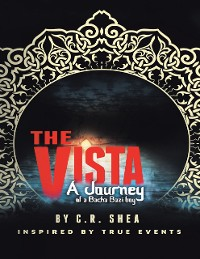Cover The Vista: A Journey of a Bacha Bazi Boy
