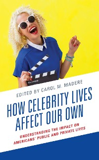 Cover How Celebrity Lives Affect Our Own