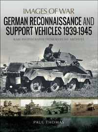 Cover German Reconnaissance and Support Vehicles, 1939-1945