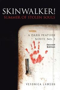 Cover Skinwalker! Summer of Stolen Souls