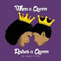 Cover When a Queen Raises a Queen