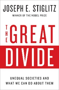 Cover The Great Divide: Unequal Societies and What We Can Do About Them