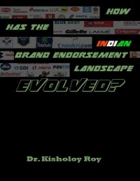 Cover How Has the Indian Brand Endorsement Landscape Evolved?