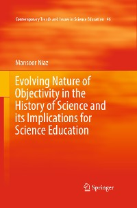 Cover Evolving Nature of Objectivity in the History of Science and its Implications for Science Education