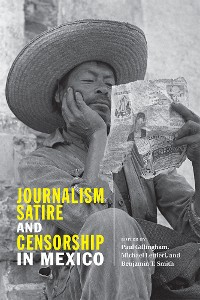 Cover Journalism, Satire, and Censorship in Mexico