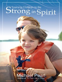 Cover Training Children to Be Strong in Spirit