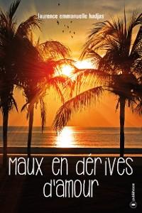Cover Maux en dérives d'amour