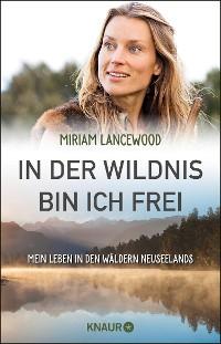 Cover In der Wildnis bin ich frei