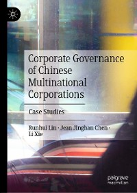 Cover Corporate Governance of Chinese Multinational Corporations
