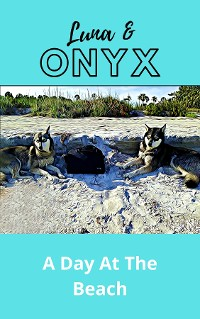 Cover Luna & Onyx A Day At The Beach
