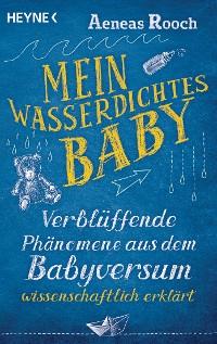 Cover Mein wasserdichtes Baby