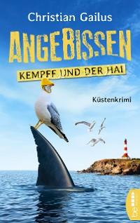 Cover Angebissen. Kempff und der Hai
