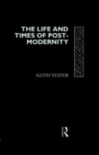 Cover Life and Times of Post-Modernity