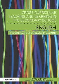 Cover Cross-Curricular Teaching and Learning in the Secondary School ... English
