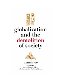 Cover Globalization and the Demolition of Society