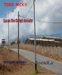 Cover Lucas the Oafish Inmate