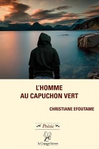 Cover L'homme au capuchon vert
