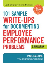 Cover 101 Sample Write-Ups for Documenting Employee Performance Problems