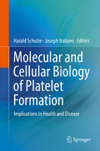 Cover Molecular and Cellular Biology of Platelet Formation