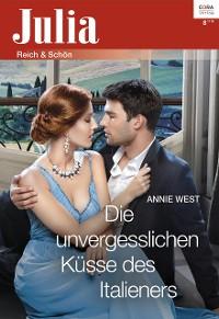 Cover Die unvergesslichen Küsse des Italieners