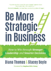 Cover Be More Strategic in Business